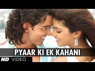 Pyaar Ki Ek Kahani (Full Song)   Krrish   Hrithik Roshan