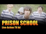 Prison School Live-Action TV Ad