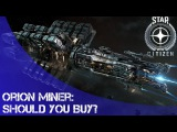 Star Citizen Should you buy the Orion (eng)
