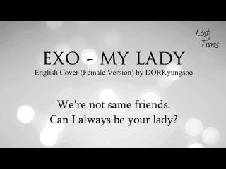 EXO - My Lady (Female Cover, English)