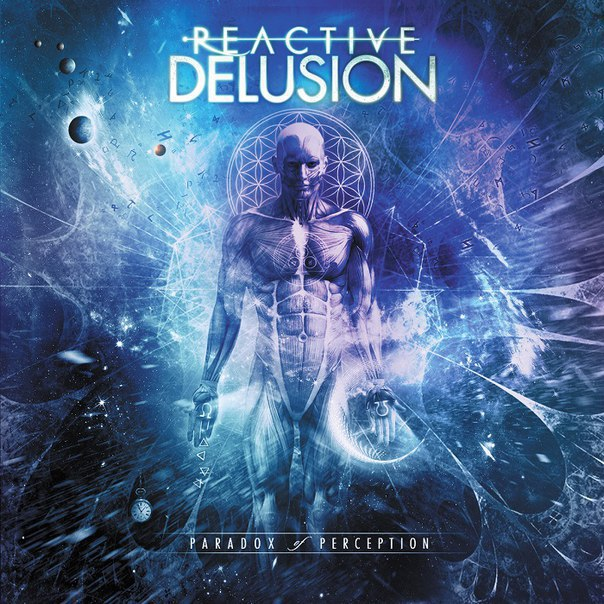 Reactive Delusion - Paradox of Perception (EP) (2015)
