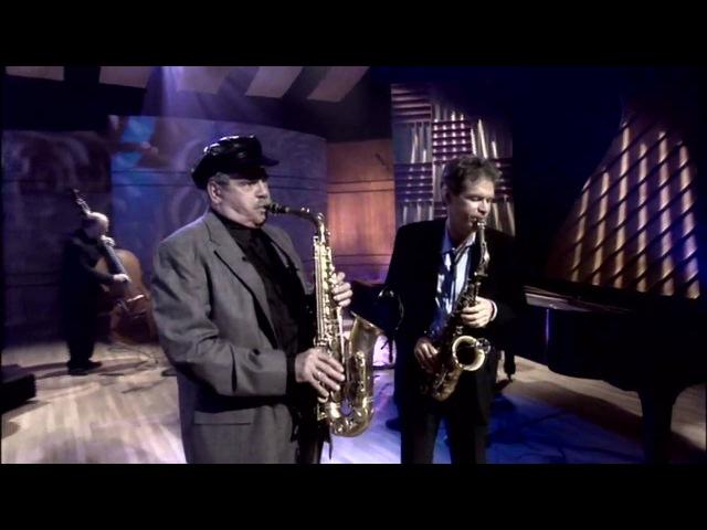 Legends of Jazz: David Sanborn Phil Woods - Senor Blues