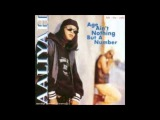 AALIYAH - No One Knows How To Love Me Quite Like You