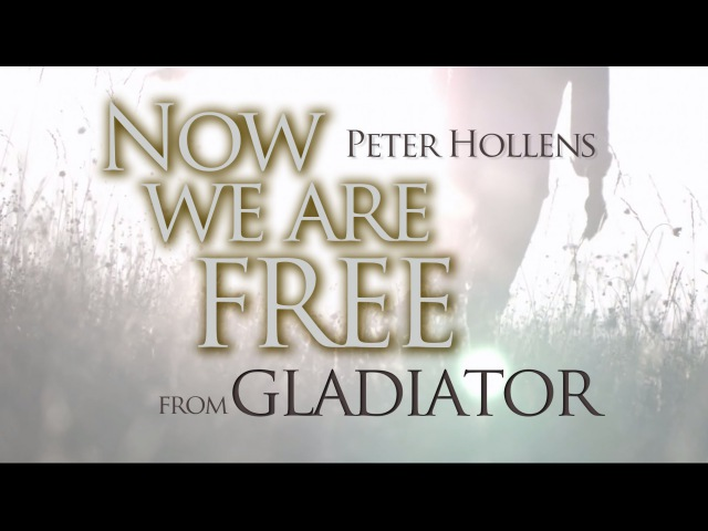 Gladiator Theme Song Now We Are Free Peter Hollens Lisa Gerrard Hans Zimmer