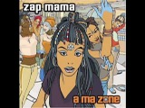Zap Mama - Rafiki
