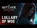 The Witcher 3: Wild Hunt - Lullaby of Woe (special single)