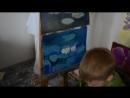 видео с урока. скрытая камера. Ваня, 5 лет, пишет картину маслом в первый раз