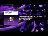 Dart Rayne &amp Yura Moonlight and Katty Heath - Stole The Sun (Allen &amp Envy Remix) + Lyrics