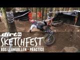 DirtTV: Sketchfest  - Llangollen BDS 2015 Practice