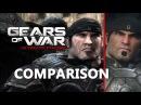 Gears of War Ultimate Edition Comparison