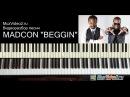 Madcon Beggin - полный видеоразбор