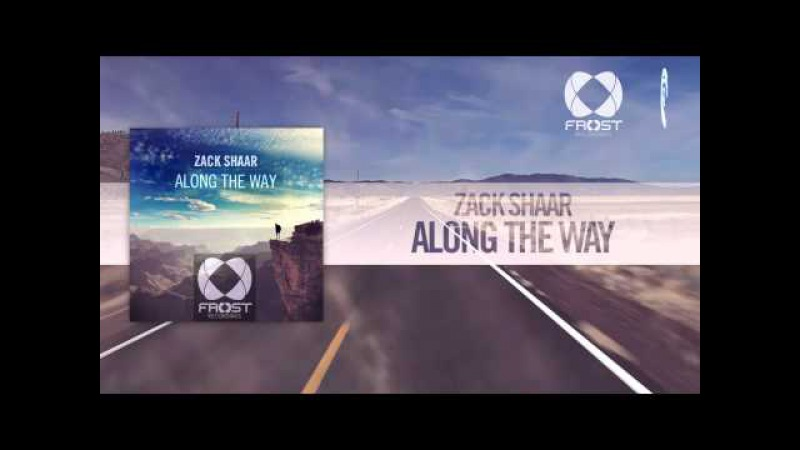 Zack Shaar - Along The Way (Frost Recordings / RNM)