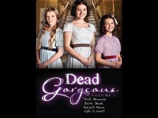 Гости из прошлого, серия 2 / Dead Gorgeous