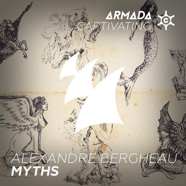Alexandre Bergheau – Myths (Original Mix)