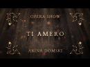 Arina Domski - Ti Amero