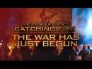 Catching Fire || The War Has Just Begun