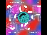 Scarlet Fantastic - No Memory '14 (Luke Million Remix)