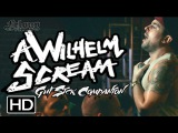 A WILHELM SCREAM - GUT SICK COMPANION