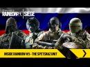 Tom Clancy's Rainbow Six Siege Inside Rainbow 5 The Spetsnaz Unit EUROPE