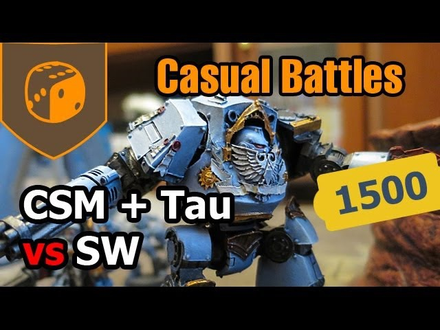 Casual Battles - CSM Tau vs Space Wolves - 1500 pts