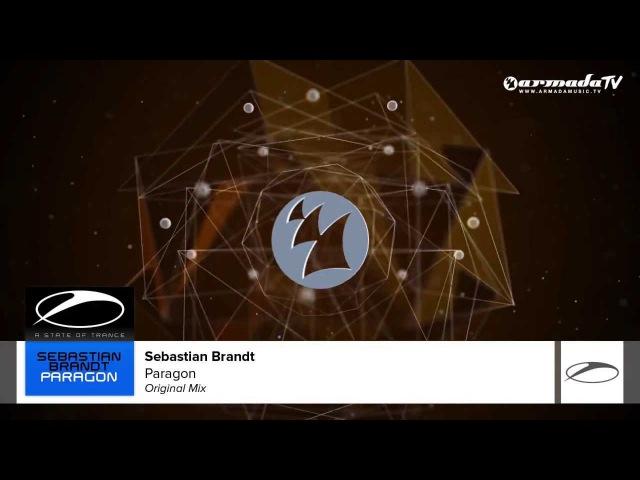 Sebastian Brandt - Paragon (Original Mix)