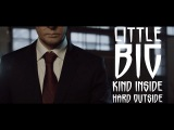LITTLE BIG - Kind Inside, Hard Outside (fighting Putin vs. Obama)