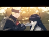 Наруто и Хината. Фильм 10   Naruto and Hinata [ AMV ]