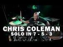 Meinl Drum Festival Chris Coleman Solo in 7 5 3