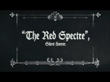 Silent Horror - The Red Spectre