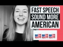 Fast Speech How To Sound Like A Native English Speaker