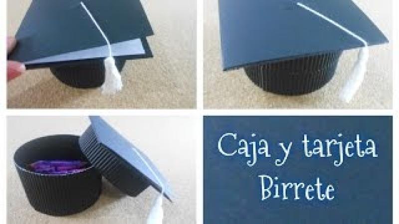 DIY caja tarjeta en forma de birrete / regalos de graduación