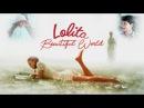 Lolita; beautiful world {edit}