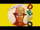 Devo Q Are We Not Men A We Are Devo! Deluxe Remastered Version Full Album HQ