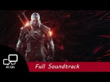 The Witcher 3 Wild Hunt - Full Soundtrack OST (All Expansions)