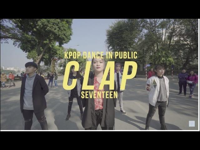 [KPOP IN PUBLIC CHALLENGE] SEVENTEEN (세븐틴) - CLAP (박수) Dance Cover by 17CARATZ from Vietnam