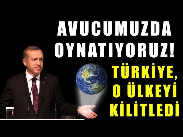 Türkiye O Ülkeyi Artık Avucunun İçinde Oynatıyor