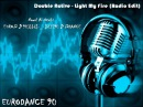 Double Active - Light My Fire Radio Edit