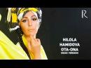 Hilola Hamidova Ota ona Хилола Хамидова Ота она music version