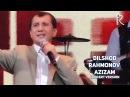 Dilshod Rahmonov Azizam Дилшод Рахмонов Азизам concert version