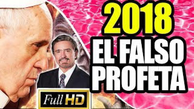Armando Alducin 2018 - EL FALSO PROFETA - Predicas Cristianas 2018