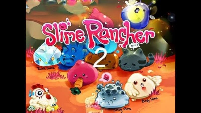 Slime Rancher Прохождение ► 2 УНИКАЛЬНОЕ ОБОРУДОВАНИЕ