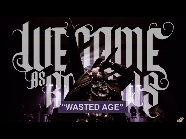 We Came As Romans - Wasted Age Live (OFFICIAL VIDEO)