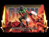 Intermission of Doom (Metal Cover by Skar Productions)