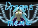Dreams meme warning gore I guessthank you for 1400 subs! Da lil bit cringy