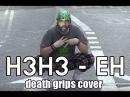 H3h3 meets death grips