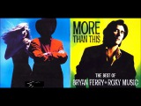 Best Of Bryan Ferry And Roxy Music (Remastered) Full HD