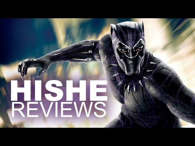 Black Panther - HISHE Review (SPOILERS)