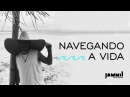 Jammil Navegando a Vida Clipe Oficial