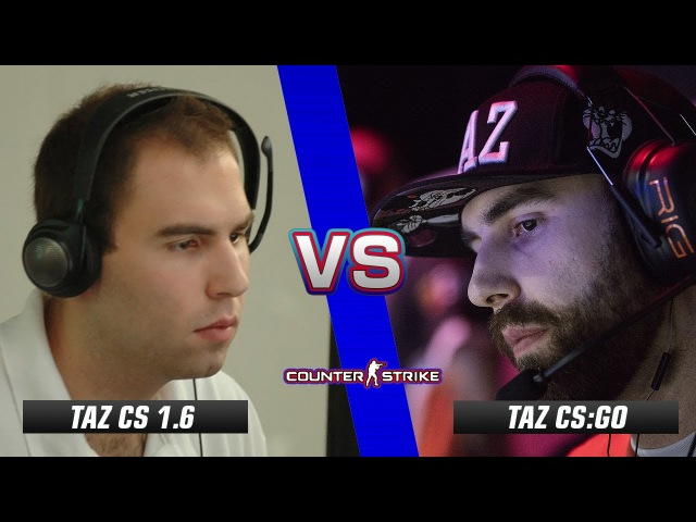 TaZ CS 1.6 vs TaZ CS:GO