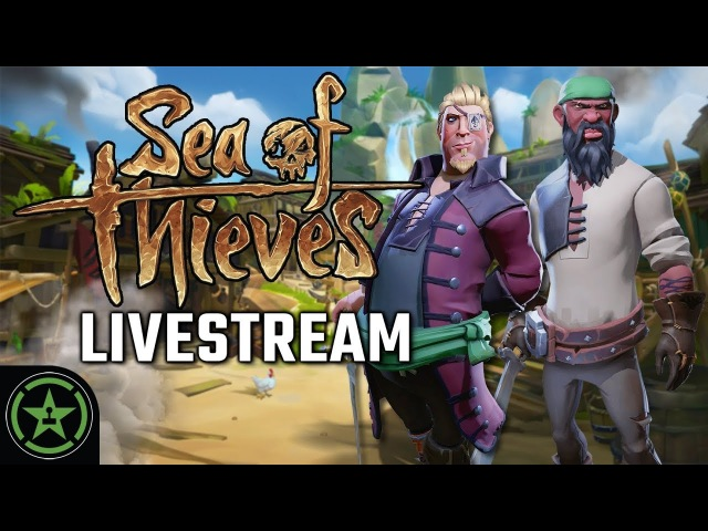 Achievement Hunter Live Stream - Sea of Thieves Out for Booty